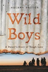 Wild Boys by Helena Pastor