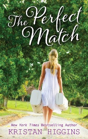 The Perfect Match by Kristan Higgans